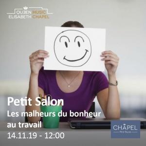 Petit Salon – Les malheurs du bonheur au travail