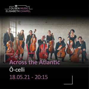 Ô-celli – Accross the Atlantic