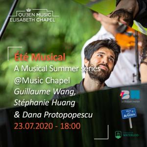 Eté musical – G. Wang, S. Huang & D. Protopopescu
