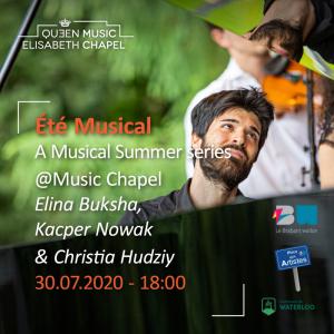 Eté musical – E. Buksha, K. Nowak & C. Hudziy